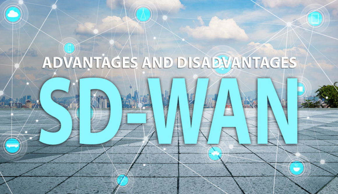 ADVANTAGES OF SD WAN