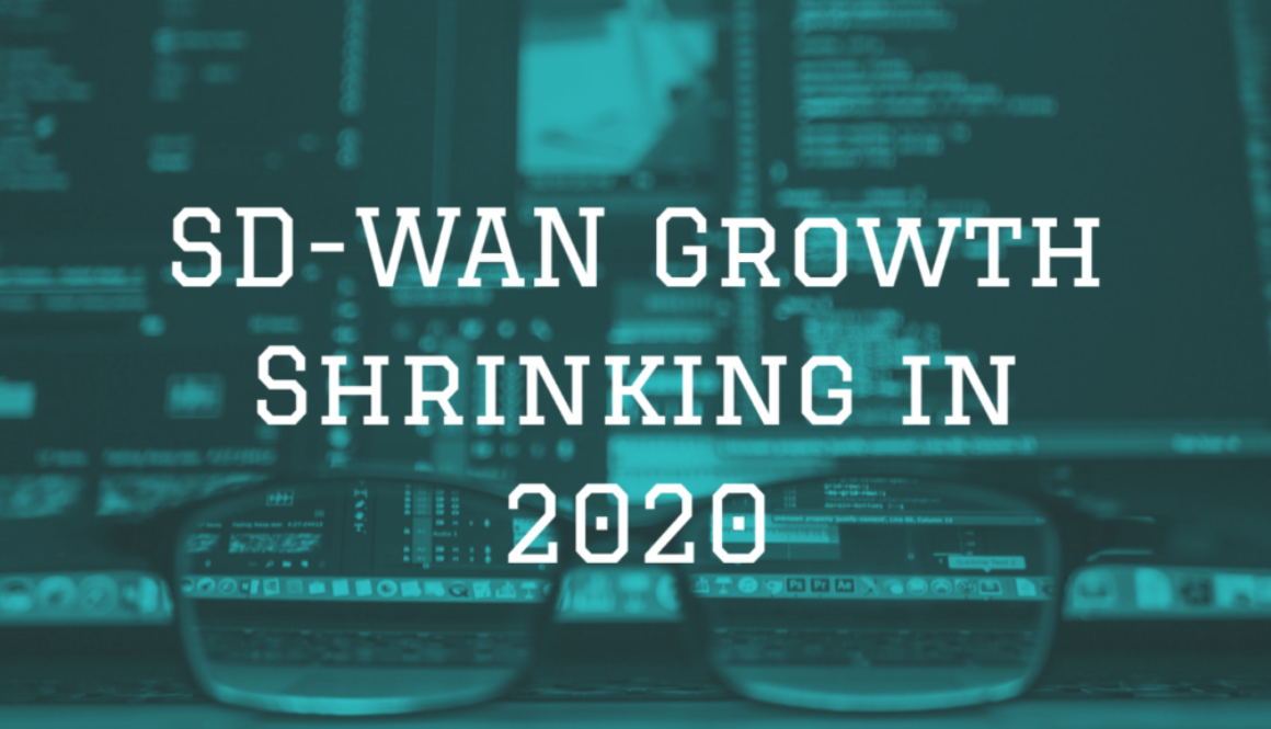 SD-WAN Growth Shrinking