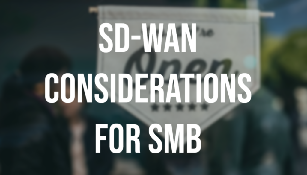 Small-Business-SD-WAN-Considerations