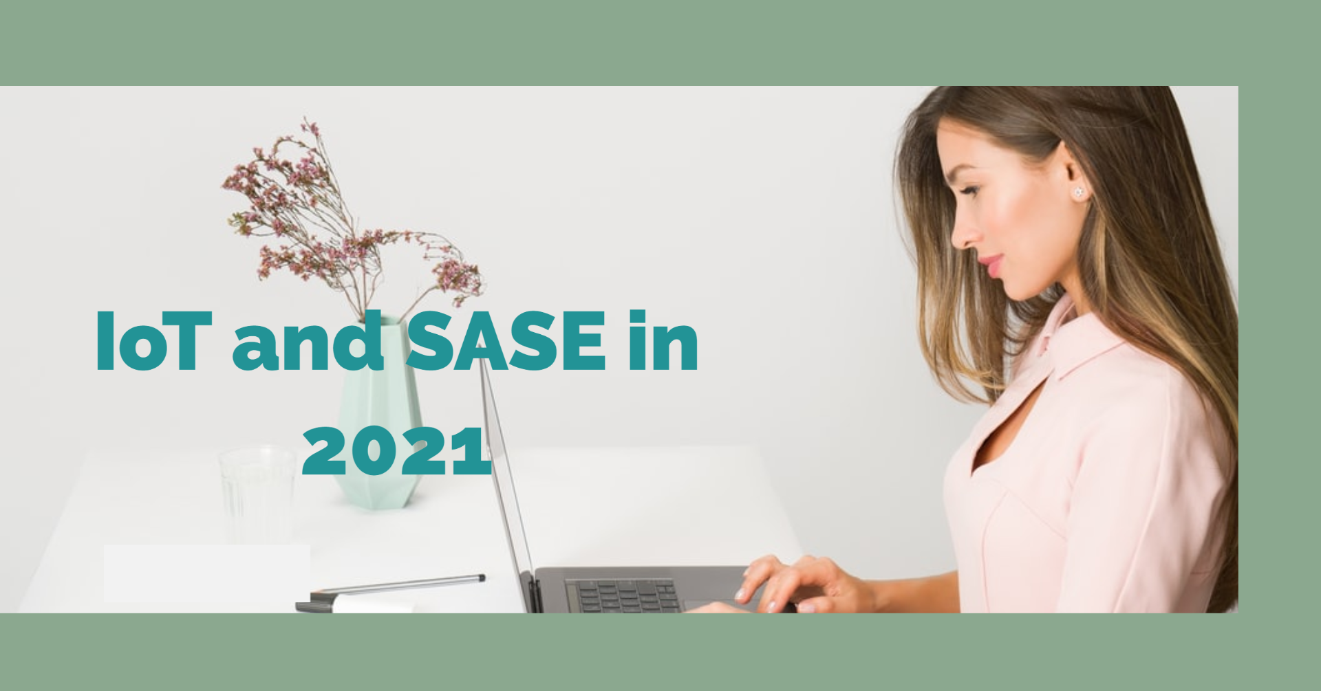 IoT and SASE
